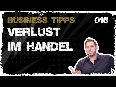 business tipps #015: Verlust im Handel = Wachstumsboost für das Unternehmen?