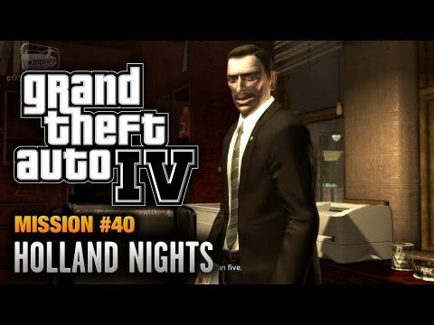 GTA 4 - Mission #40 - Holland Nights (1080p)
