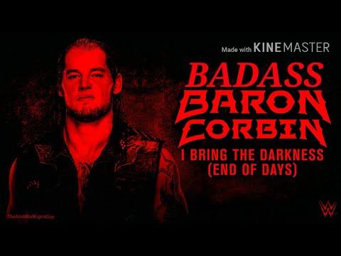BADASS Baron Corbin NEW Theme Song 》'I Bring the Darkness'《