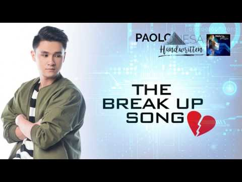 Paolo Onesa - The Break Up Song