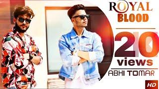Royal Blood :  Abhi Tomar  Latest Rajput Song 2019 | MP3 Records
