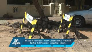 Russas: Moradores da Rua Dr José Ramalho, reclamam de obra da CAGECE que atrapalha o trânsito.