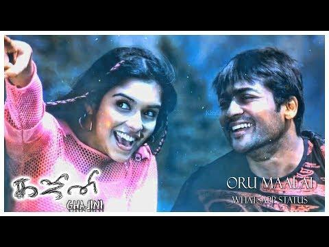 Oru Maalai - Whatsapp Status   Ghajini Tamil Movie   Harris Jayaraj   1