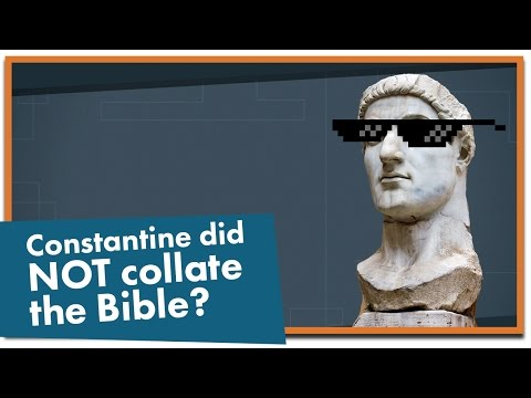 Emperor Constantine Did NOT Choose the Books of the Bible