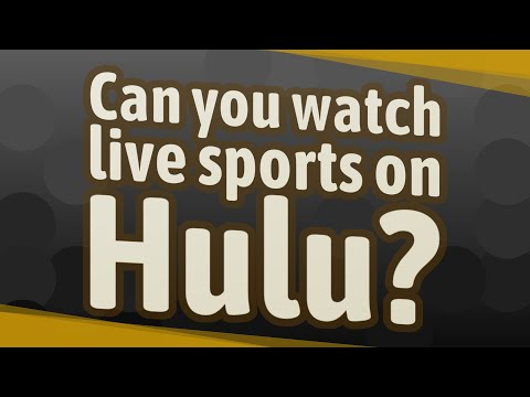 Can you watch live sports on Hulu?