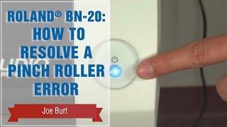 رولان® BN-20: كيفية حل الأسطوانة قرصة خطأ