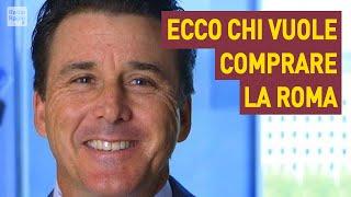 ECCO CHI VUOLE COMPRARE LA ROMA ► Emissari nella Capitale per acquisire la società