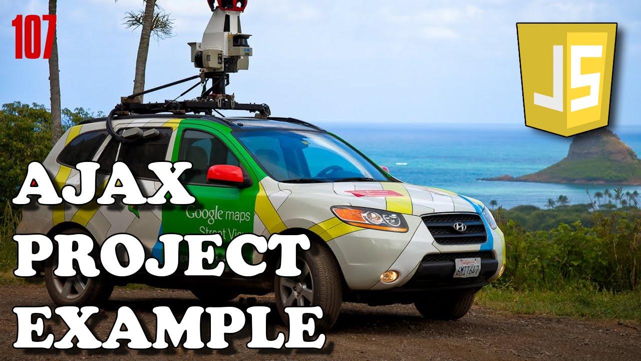 JAVASCRIPT AJAX Example - Using Google Street View API