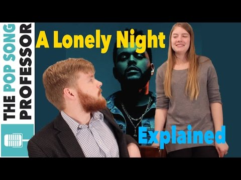 The Weeknd - A Lonely Night   Song Lyrics Meaning Explanation Poster