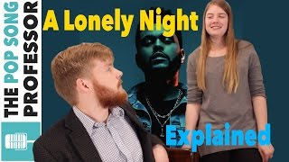 The Weeknd - A Lonely Night | Song Lyrics Meaning Explanation