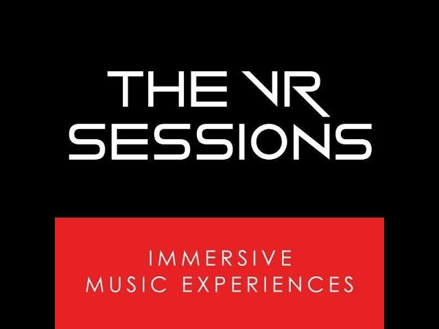 This is The VR Sessions