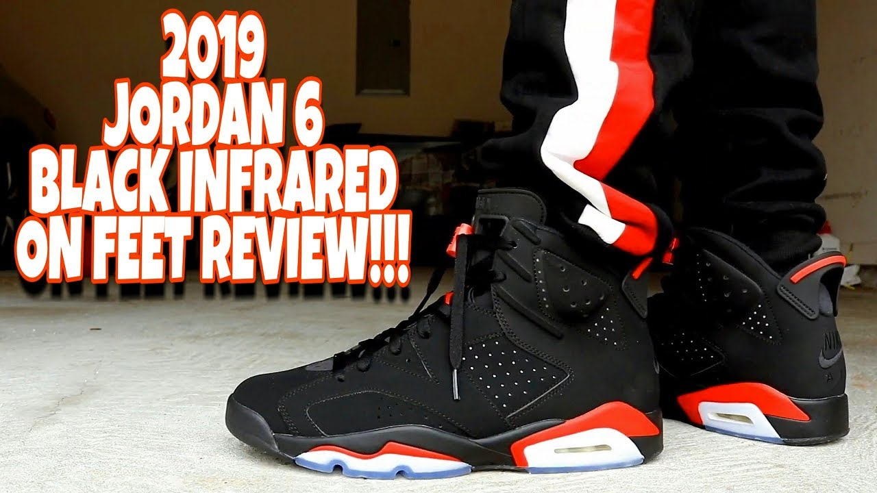 31e08795a8fbc5 2019 AIR JORDAN 6 BLACK INFRARED ON FEET REVIEW!!! - YouTube