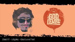 Utopiko | Beat #1 | God Level Fest