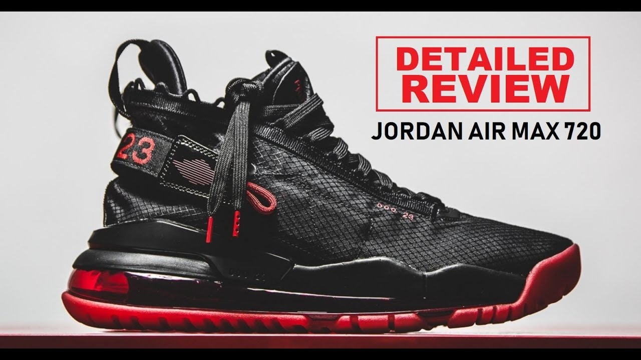 Jordan Proto Air Max 720 Bred Sneaker Detailed Look Review Youtube