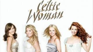 Celtic Woman - The Water Is Wide
