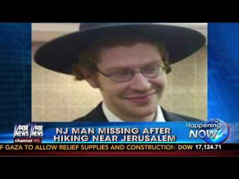 Israel : An American New Jersey Student goes missing while hiking near Jerusalem (Aug 26, 2014)