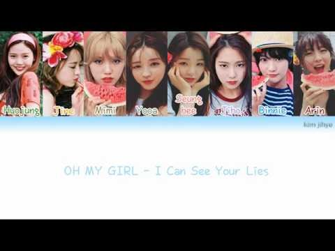 OH MY GIRL (오마이걸) – I Can See Your Lies (거짓말도 보여요) Lyrics (Han|Rom|Eng|Color Coded)