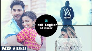 Nonstop Hindi English Mashup 2018. vol- 3 | DJ Stoner Remix | Latest hindi english nonstop mashup🔥.