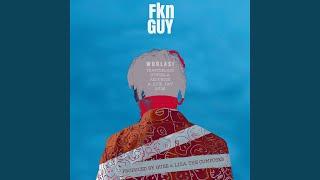 Fkn Guy