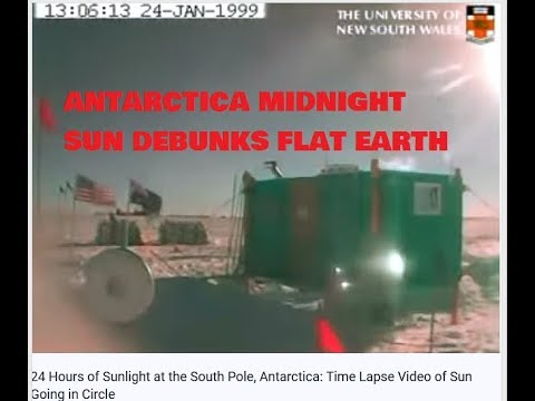 24 hour South Pole Antarctica Midnight Sun Time Lapse Debunks Flat Earth thumbnail