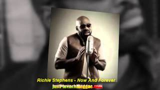 Richie Stephens - Now And Forever