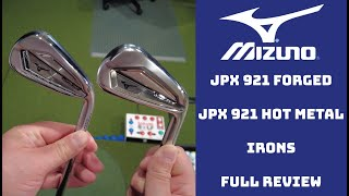 Mizuno JPX 921 Forged and JPX 921 Hot Metal Irons Review