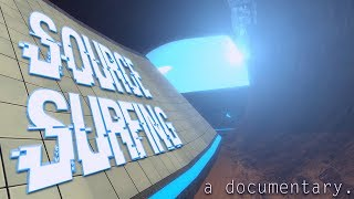 Source Surfing - A Documentary.