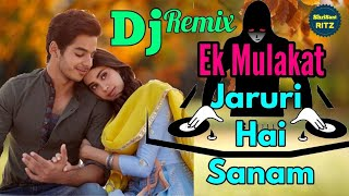 New remix dj song, for sirf tum movie song ek mulakat jaruri hai sanam, he is a qawwali sang,and dholki mix i hope ki apko psnd aayga | original cre...