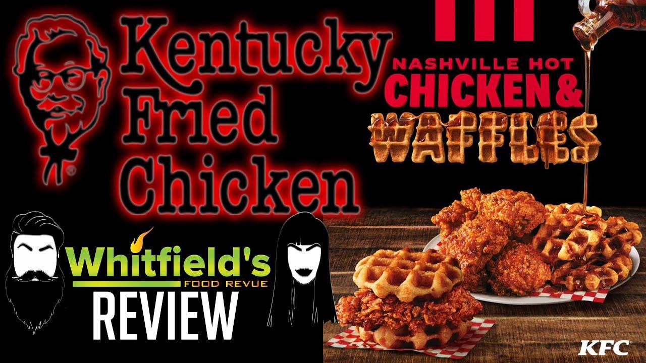 KFC - Nashville Hot Chicken & Waffles Review
