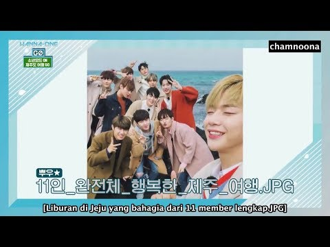 [INDO SUB] 180330 Wanna One GO in JEJU - Ep 1