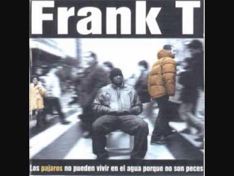Frank T - 07 Llegara la hora de consultar la hora, y decir ya es la hora