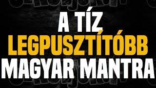 A tíz legpusztítóbb magyar mantra - Sznobjektív [#35]