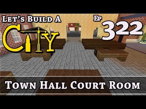 How To Build A City :: Minecraft :: Town Hall Court Room :: E322