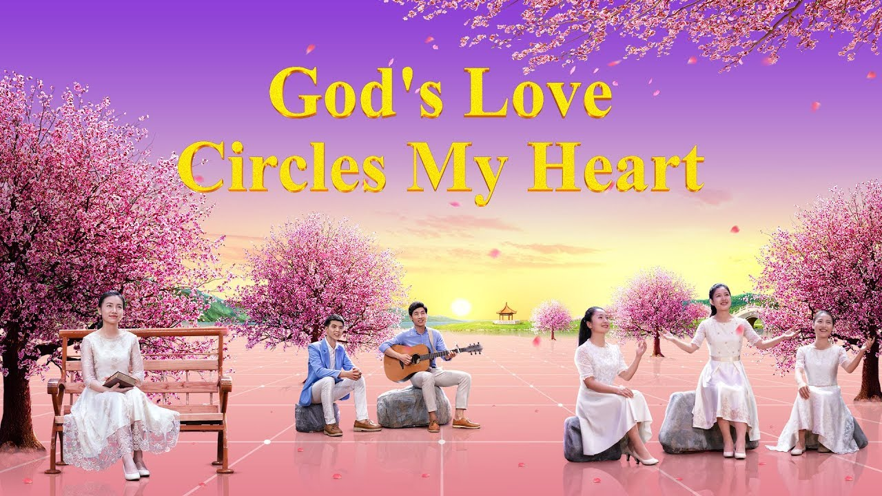 """God's Love Circles My Heart"" 