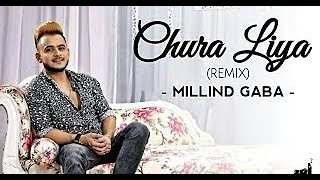 Chura Liya Cover Feat Milind Gaba | DVJ HAPPY | DJ VEER | Remix | MusicMG | Deadly Vibes