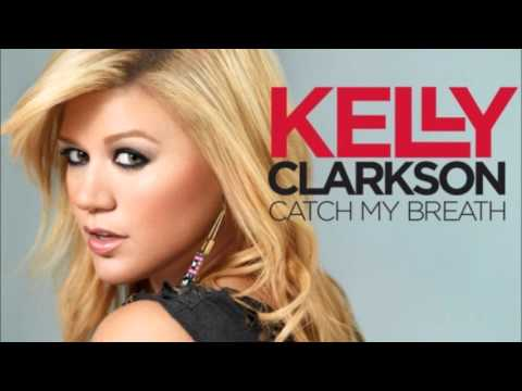 Catch my breath remixes by kelly clarkson download or listen.