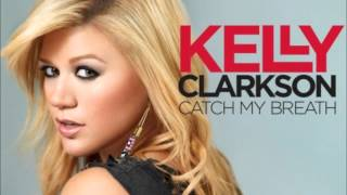 Kelly Clarkson - Catch My Breath (DOWNLOAD)