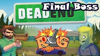 Dead End Street | Nivel 15 | Final Boss