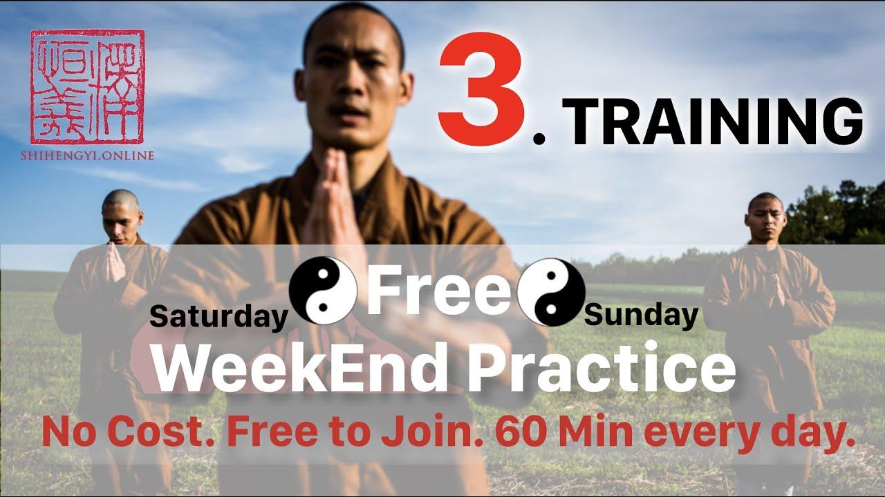 Shaolin ☯️ WeekEnd Practice ☯️ 3. Training (60 Min)