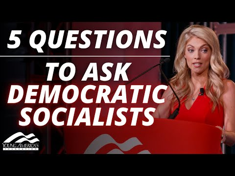 "5 Questions To Ask ""Democratic Socialists"" 