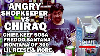 Angry ShopKeeper Vs Chiraq : Chief Keef, Fredo Santana, Montana Of 300 & More