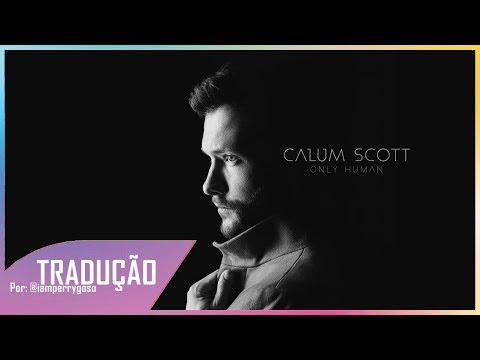 Only You - Calum Scott (Tradução)
