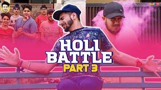 Holi Battle - Part 3    By Pranav Nagpal