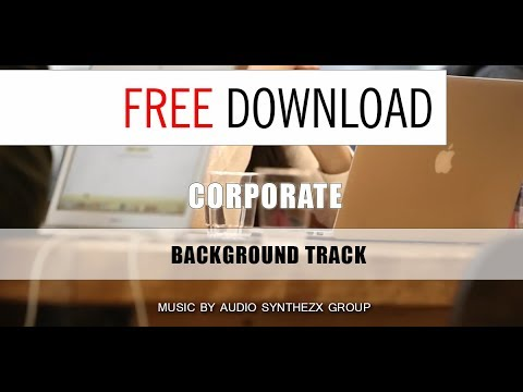 Corporate track for FREE / Music Without Limitations / Business background soundtrack