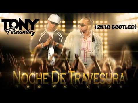 Hector El Father Ft Divino - Noche de Travesuras (Tony Fernandez 2k18 Bootleg)