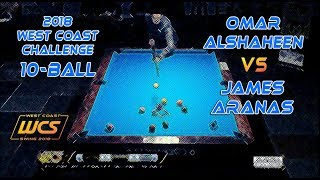 #4 - Omar ALSHAHEEN vs James ARANAS / 2018 West Coast Challenge 10-Ball!