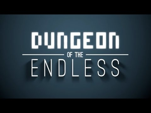 Let's Try: Dungeon of the Endless - #1