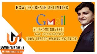 How to create unlimited gmail account without phone number verification 2017 (100 % working )