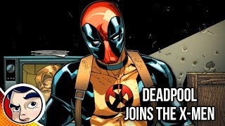 Deadpool Joins the X-Men - Complete Story