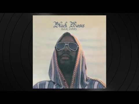 Never Can Say Goodbye by Isaac Hayes from Black Moses